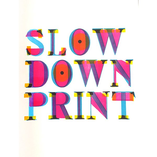 slowdownprint-600_600